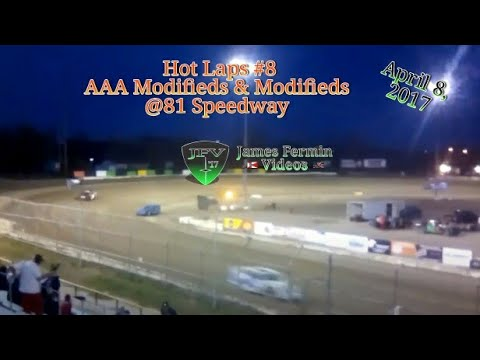 AAA Modified & Modified Hot Laps #4, 81 Speedway, 2017