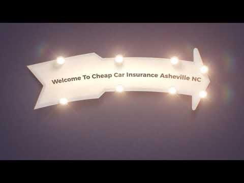 Cheap Car Insurance in Asheville, NC