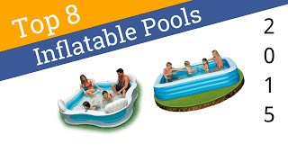 8 Best Inflatable Pools 2015
