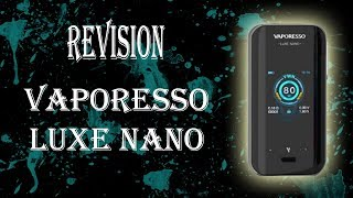 Luxe Nano Vaporesso, revisión en Español