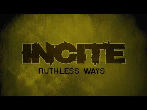 INCITE - Ruthless Ways [official audio]