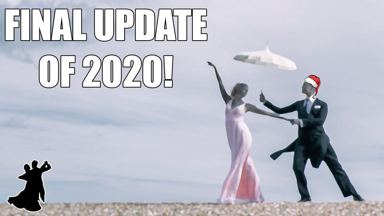 Final update video of 2020!