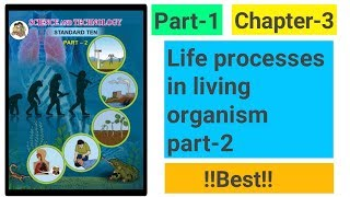 Part-1 of chapter-3 life processes in living organism part-2 new syllabus science class 10th 2018.