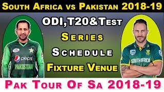 Pakistan Tour Of South Africa 2018-19 Schedule , Fixture , Venue , ...