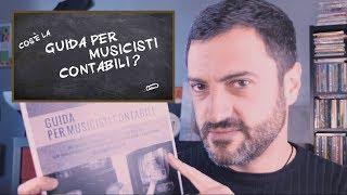 Cos'è la GUIDA PER MUSICISTI CONTABILI? - VideoBlog