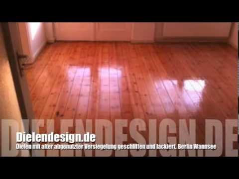 dielen mit alter abgenutzter versiegelung schleifen und lackieren berlin wannsee youtube. Black Bedroom Furniture Sets. Home Design Ideas