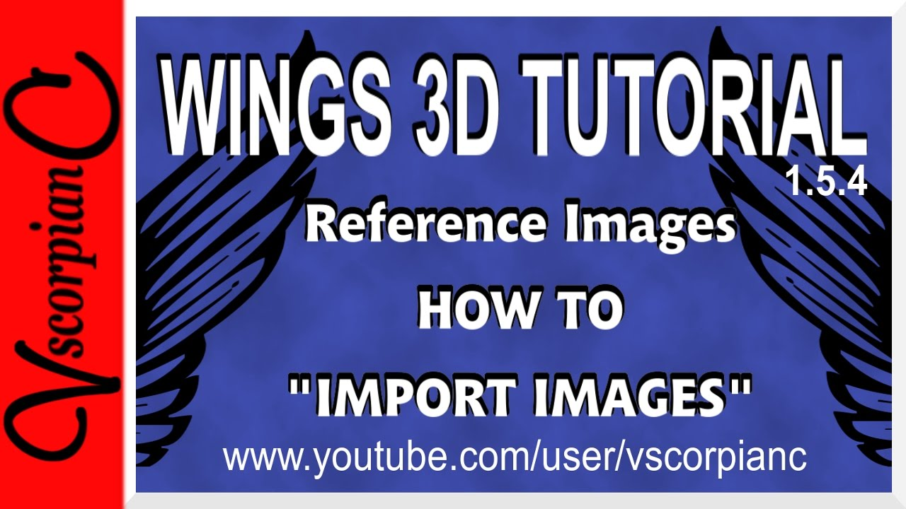 wings3d tutorial how to import image as a reference by wings3d tutorial how to import image as a reference by vscorpianc