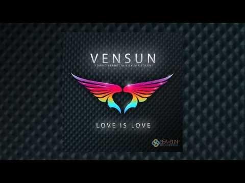 Love is Love (Lyric Video) by VenSun ft. David Vendetta & Sylvia Tosun