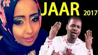 HODAN ABDIRAHMAN ft SAID DAUD (JAAR) SOMALI MUSIC l HD l 2017