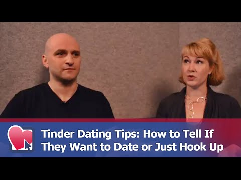 Tinder Dating Tips: How to Tell If They Want to Date or Just Hook Up – by Mike Fiore & Nora Blake