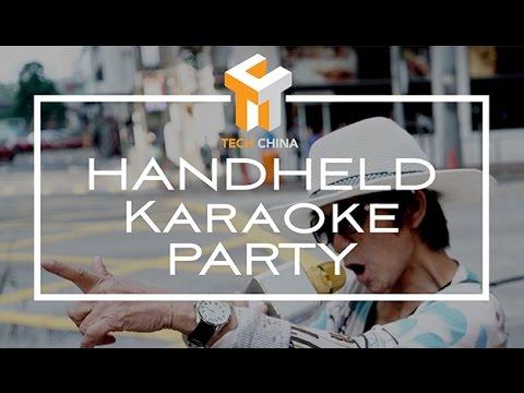 Tech China: Hand held karaoke party