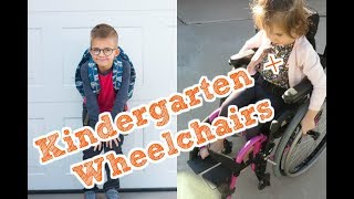 Kindergarten and Wheelchairs!