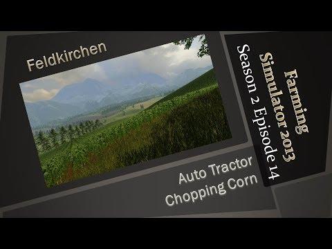 Farming Simulator 2013 S2E14 - Auto Tractor Chopping Corn