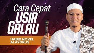 Video Cara Cepat Usir Galau; Habib Novel Bin Muhammad Alaydrus download MP3, 3GP, MP4, WEBM, AVI, FLV Juli 2018