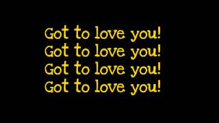 Download Sean Paul ft.Alexis Jordan-Got To Love You (lyrics) Mp3 and Videos