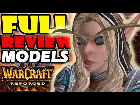Warcraft 3 Reforged Models Full Review Tons Of Bonus Models