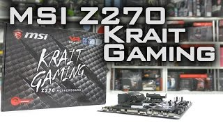 #0147 - MSI Z270 Krait Gaming Motherboard Unboxing and Overview