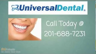 Dentist Union City NJ | (201) 688-7231 Universal Dental | Affordable Local Dentist