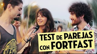 TEST DE PAREJAS Ft. Fortfast