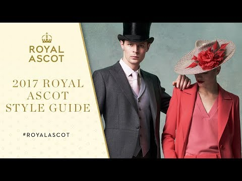 Royal Ascot 2017 | Style Guide