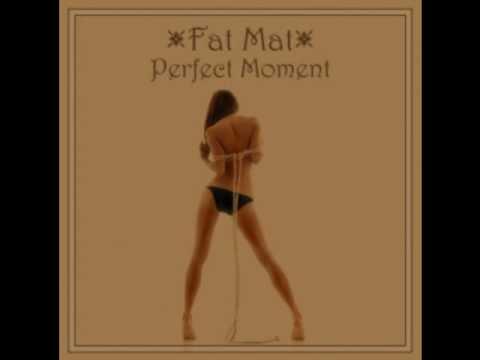 Fat Mat - Perfect Moment [LOVE PARADE 2010]