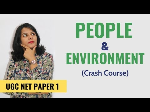 NTA UGC NET Paper 1- People & Environment (Crash Course)