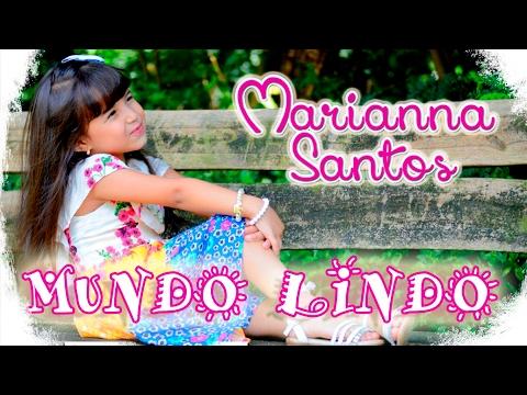 MUNDO LINDO - Marianna Santos