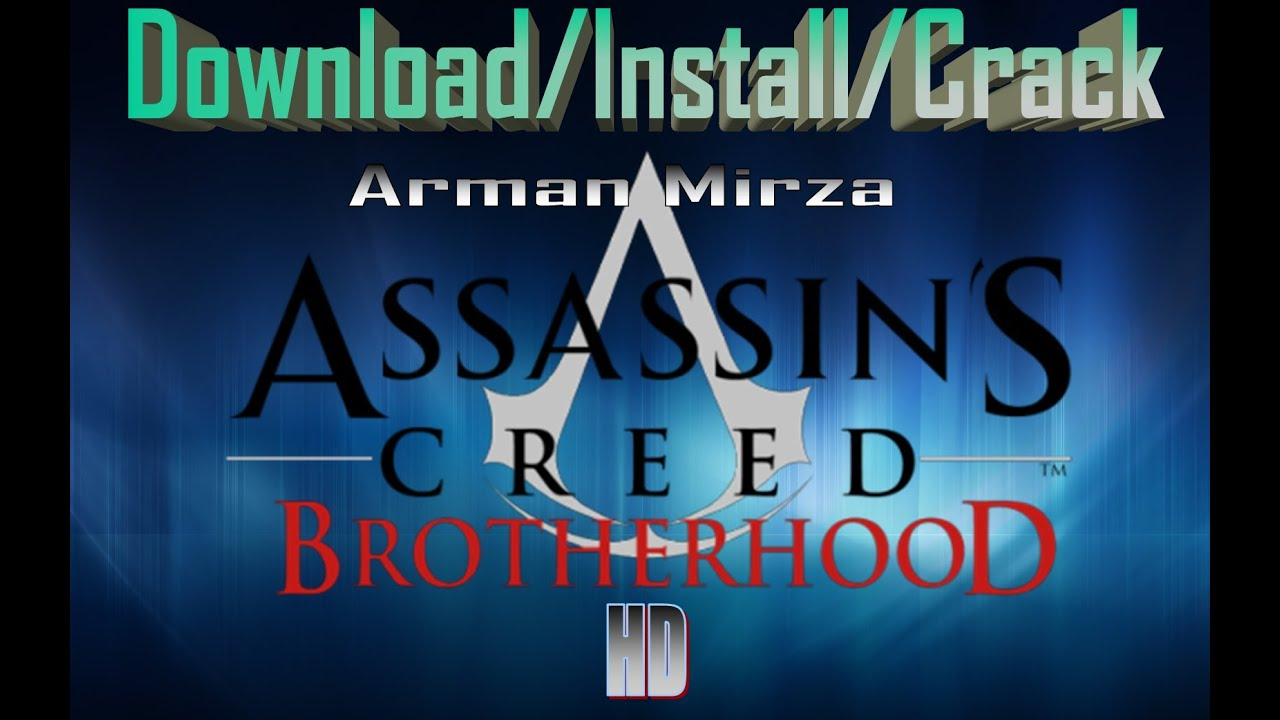 Assassin's creed brotherhood pc download and install youtube.