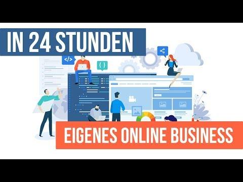 In 24 Stunden ein eigenes Online Business - Geld verdienen im Internet