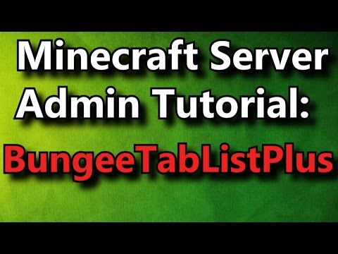 Minecraft Admin How-To: BungeeTabListPlus [FREE]