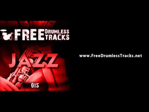 FREE Drumless Tracks: Jazz 015 (www.FreeDrumlessTracks.net)