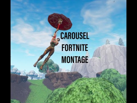 Carousel A Fortnite Montage Youtube