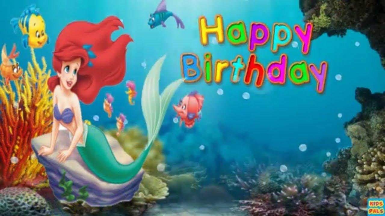 Ariel The Little Mermaid Happy Birthday Song