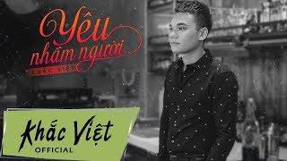 Yu Nhm Ngi - Khc Vit Lyrics