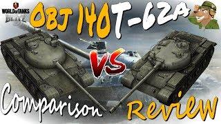 Object 140 vs T-62A | Comparison Review | WoT Blitz [2018]