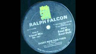 Every Now And Then (vocal mix) - Ralph Falcon [HQ]
