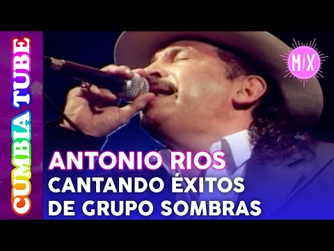 Antonio Ríos - En Vivo cantando Éxitos de Grupo Sombras | Video Mix Cumbia Tube