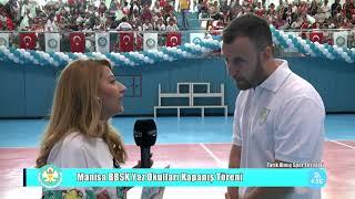 Manisa BBSK Yaz Okulları Kapanış Töreni 1. Bölüm