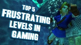 Top 5 - Frustrating levels in gaming