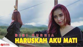 Dini Kurnia - Haruskah Aku Mati | Dj MainBola (Official Music Video)