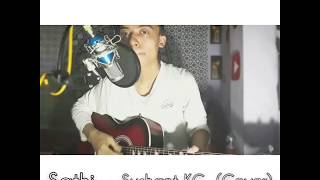 Sushant Kc Sathi Cover By Kush Plays Acoustic Version.mp3