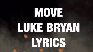 Move Luke Bryan Lyrics