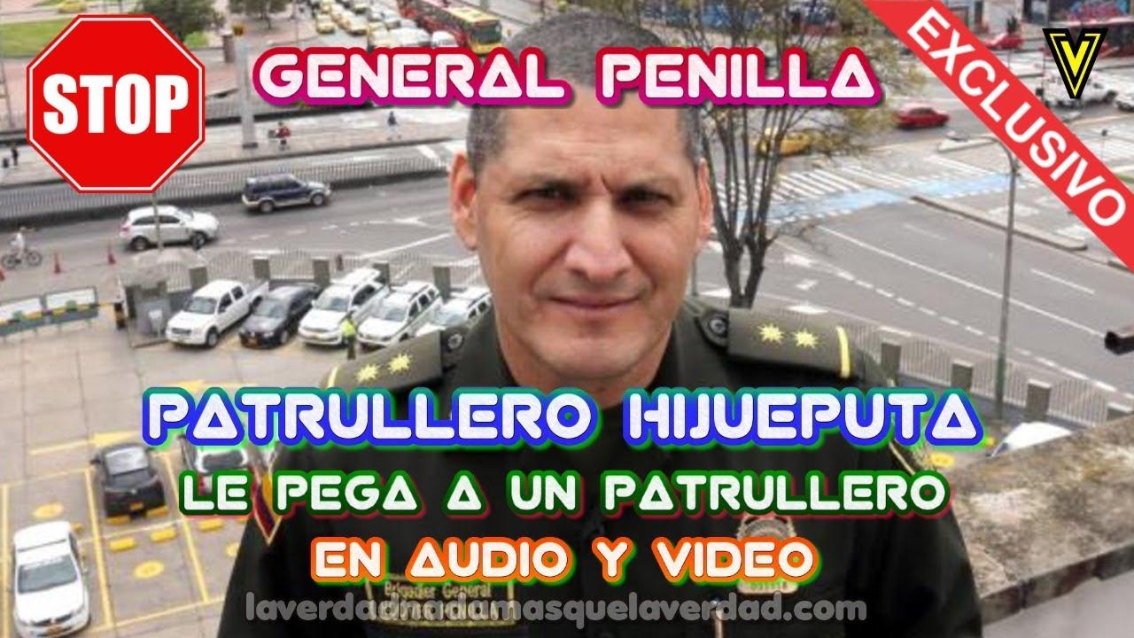 AUDIO Y VIDEO DE EL GENERAL HOOVER PENILLA AGREDE A UN PATRULLERO A OTRO LE DIICE HP