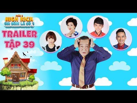 Gia đình là số 1 Phần 2| trailer tập 39: Gia đình ông Tài lục đục vì tranh nhau chức thư kí giám đốc