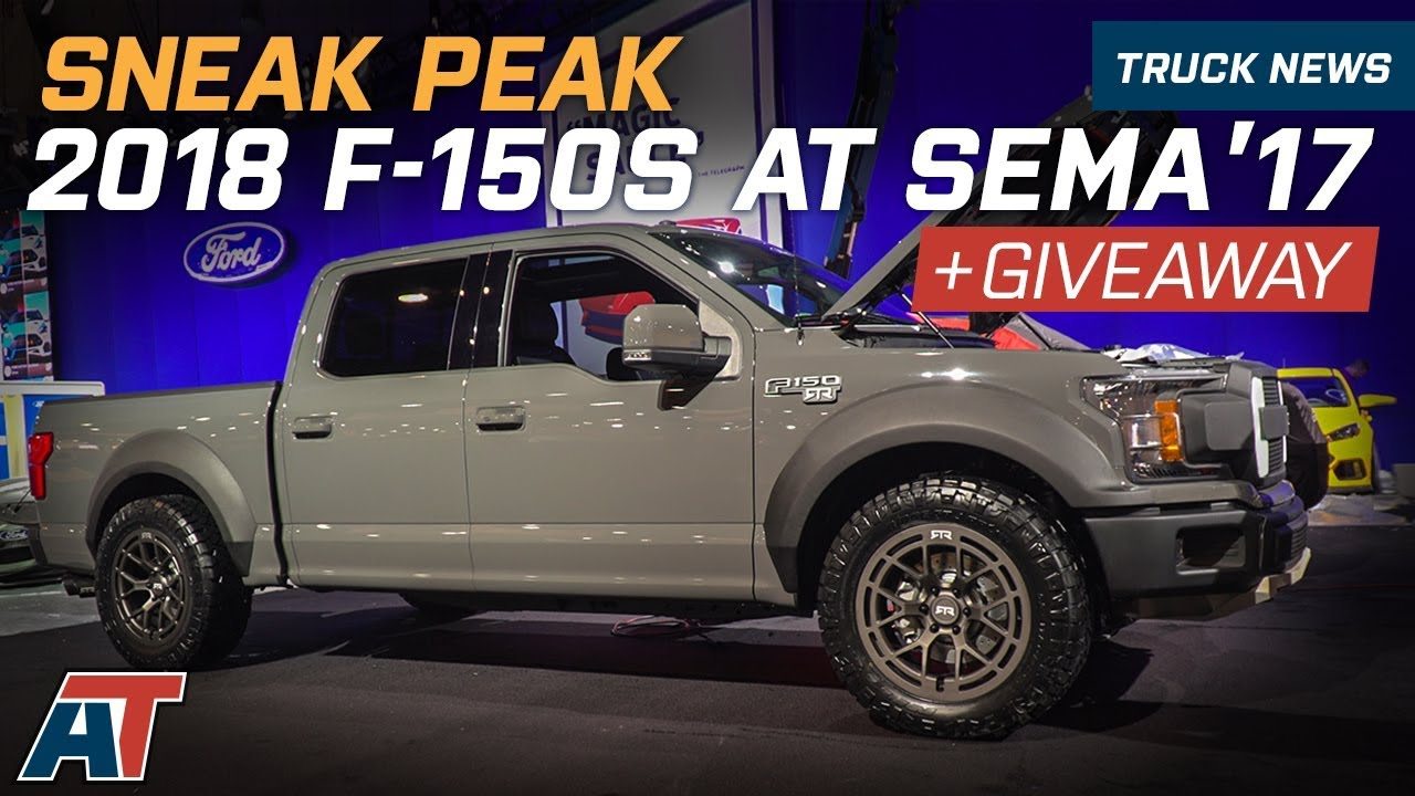 Sema 2017 Sneak Peak Of The Top 2018 Ford F150s At