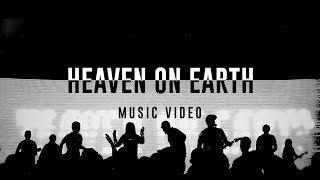 HEAVEN ON EARTH | Planetshakers Official Music Video