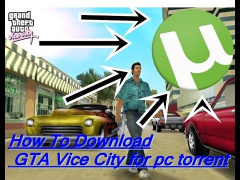 How To Download GTA Vice City For PC With Utorrent 100% Working