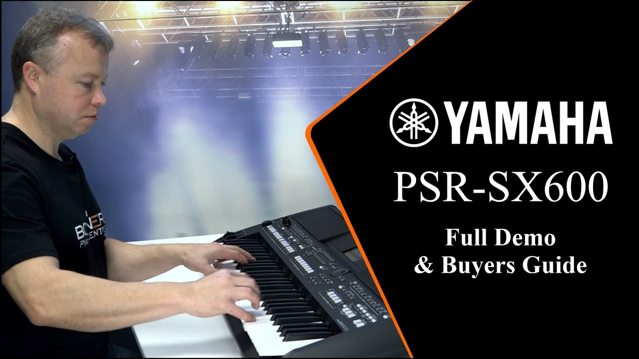 Yamaha PSR SX600 Buyer's Guide - What you need to know