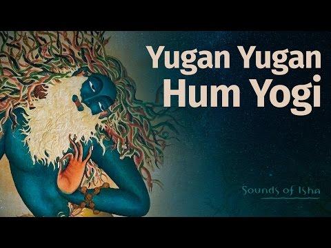Yugan Yugan Hum Yogi - Kabir song