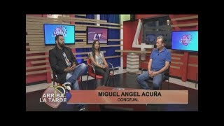 Miguel Angel Acuña Concejal   Arriba la Tarde 03 12 19